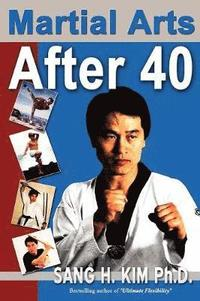 Martial Arts After 40 (häftad)