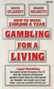 Gambling for a Living (inbunden)
