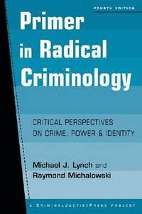 Radical Criminology and Marxism: A Fallible Relationship