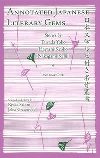 Annotated Japanese Literary Gems (inbunden)