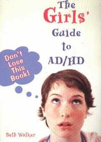 The Girls' Guide to AD/HD (häftad)