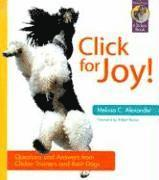 Click for Joy: Questions and Answers from Clicker Trainers and Their Dogs (häftad)