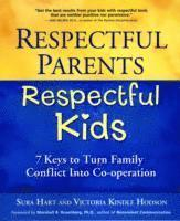 Respectful Parents, Respectful Kids (häftad)