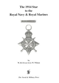 1914 Star to the Royal Navy and Royal Marines (häftad)