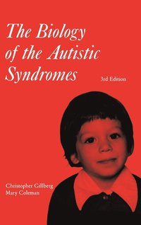 The Biology of the Autistic Syndromes (inbunden)