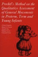 Prechtl's Method on the Qualitative Assessment of General Movements in Preterm, Term and Young Infants (häftad)