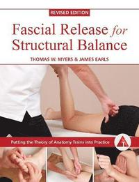 Fascial Release for Structural Balance (häftad)