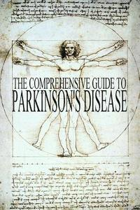 The Comprehensive Guide to Parkinson's Disease (häftad)