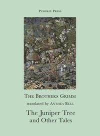 The Juniper Tree and Other Tales (häftad)