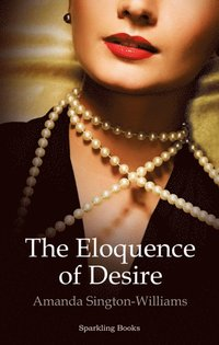 Eloquence of Desire (e-bok)