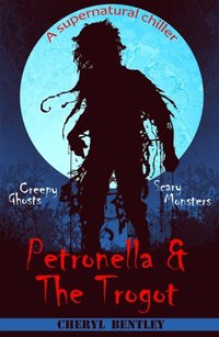 Petronella & The Trogot (e-bok)