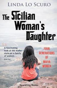 The Sicilian Woman's Daughter (häftad)