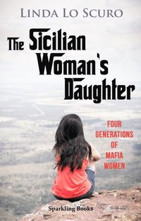 Sicilian Woman's Daughter (e-bok)