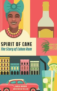 Spirit of the Cane (inbunden)