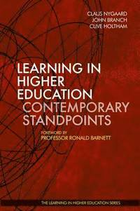 Learning in Higher Education: Contemporary Standpoints (inbunden)