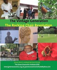 The Vintage Generation: Lets Have a Rocking Chair Revolution (häftad)