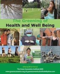 The Greening of Health and Well Being (häftad)