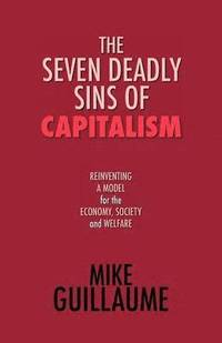 The Seven Deadly Sins of Capitalism (häftad)