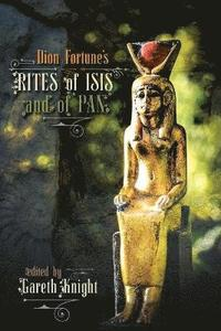Dion Fortune's Rites of Isis and of Pan - Gareth Knight, Dion Fortune -  Häftad (9781908011770) | Bokus