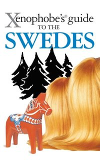 Xenophobe's Guide to the Swedes (e-bok)