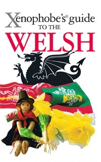 Xenophobe's Guide to the Welsh (e-bok)