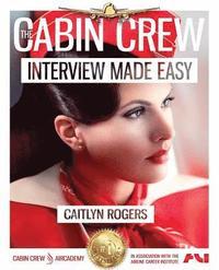 The Cabin Crew Interview Made Easy Workbook (2017) av Caitlyn Rogers  (Häftad)