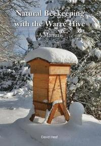 Natural Beekeeping with the Warre Hive (häftad)