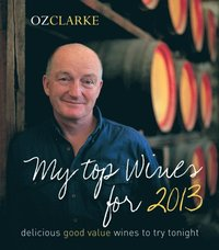 Oz Clarke My Top Wines for 2013 (e-bok)