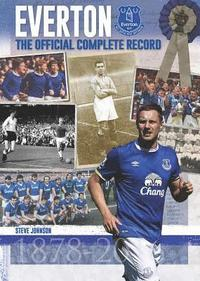 Everton: The Official Complete Record (inbunden)