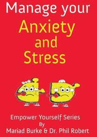 Manage Your Stress and Anxiety (häftad)