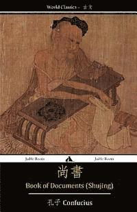Book of Documents (Shujing): Classic of History (häftad)