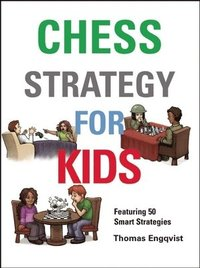 Chess Strategy for Kids (inbunden)