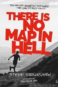 There is No Map in Hell (häftad)