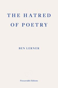 The Hatred of Poetry (häftad)