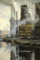 An Economic History of Europe Since 1700 (inbunden)