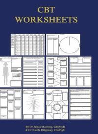 CBT Worksheets av Dr James Manning, Nicola Ridgeway (Bok)