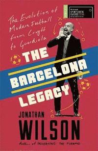 The Barcelona Legacy (häftad)