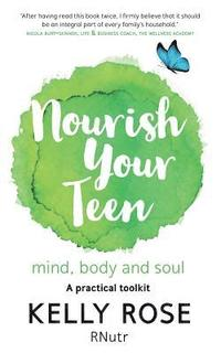 Nourish Your Teen (häftad)