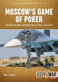 Moscow'S Game of Poker (häftad)