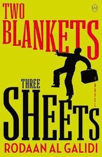 Two Blankets, Three Sheets (häftad)