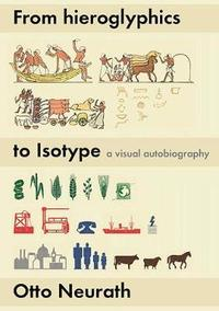 From hieroglyphics to Isotype (häftad)