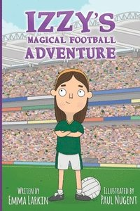Izzy's Magical Football Adventure (häftad)