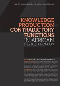 Knowledge Production and Contradictory Functions in African Higher Education (häftad)