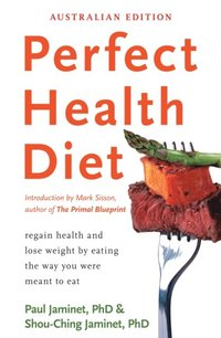 Perfect Health Diet (e-bok)