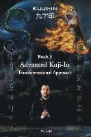 Kuji-In 3: Advanced Kuji-In: Transformational Approach (häftad)