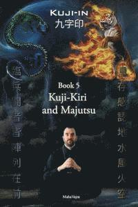Kuji-Kiri and Majutsu: Sacred Art of the Oriental Mage (häftad)