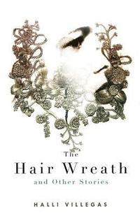 The Hair Wreath and Other Stories (häftad)