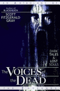The Voices of the Dead: Dark Tales & Lost Souls (häftad)