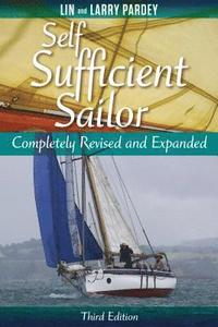 Self Sufficient Sailor, Full Revised and Expanded (inbunden)
