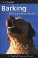 Barking, the Sound of a Language (häftad)